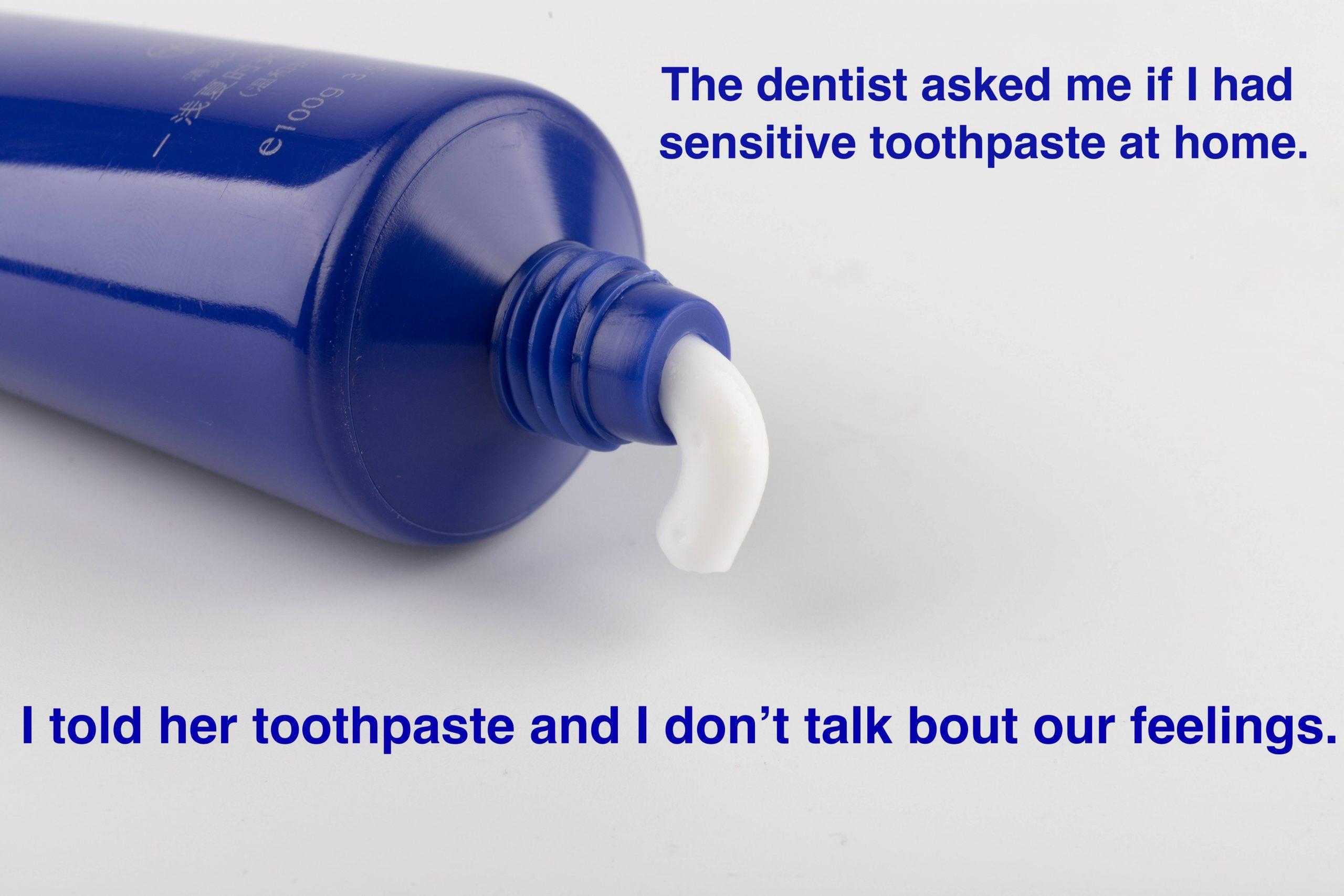 dentist toothpaste pun